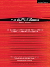 Secrets from the Casting Couch (eBook): On Camera Strategies for Actors from a Casting Director